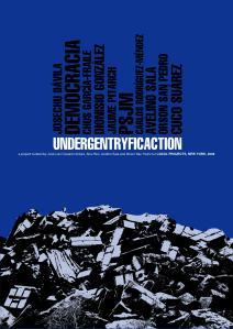UNDERGENTRYFICACTION